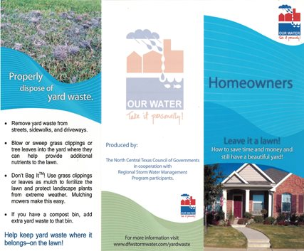 You can help prevent storm water by properly disposing if your yard waste