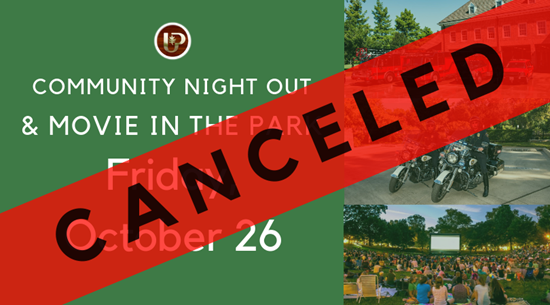 Community night out and movie in the park canceled